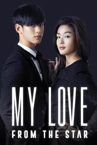 Stream and watch TV Series My Love From The Star online with
